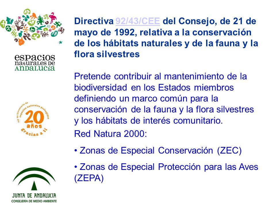 Directiva 92/43/CEE del Consejo, de 21 de mayo de 1992, relativa a la conservación de los hábitats naturales y de la fauna y la flora silvestres92/43/