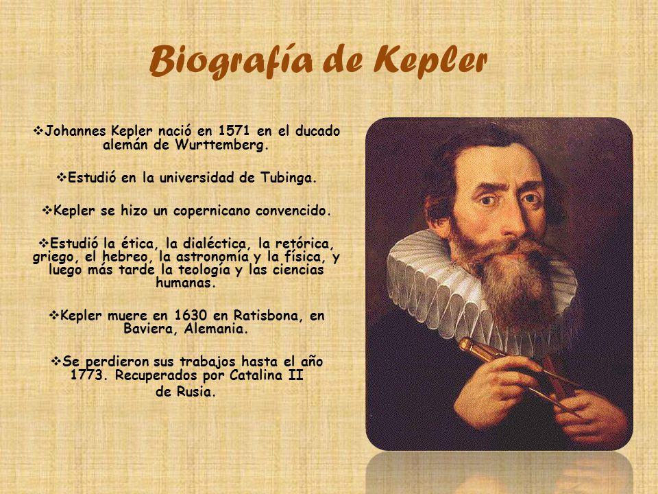 Biografía de Kepler Johannes Kepler nació en 1571 en el ducado alemán de Wurttemberg.