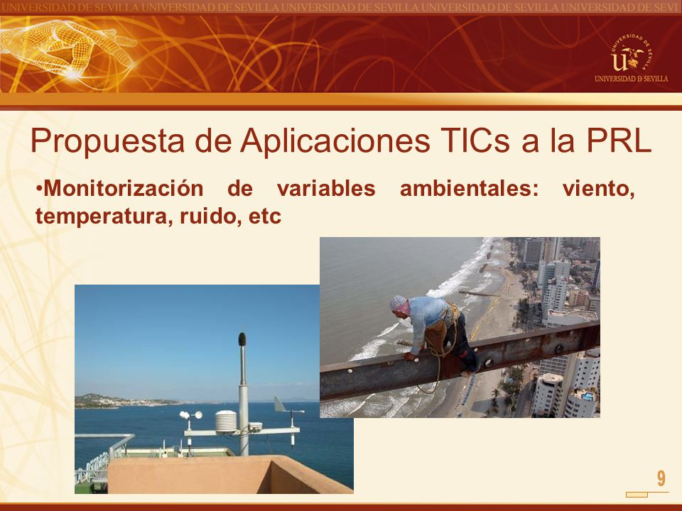 Propuesta de Aplicaciones TICs a la PRL Monitorización de variables ambientales: viento, temperatura, ruido, etc
