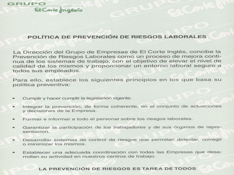 SERVICIO DE PREVENCIÓN Grupo El Corte Inglés POLITICA PREVENTIVA Para llevar a cabo todo lo anterior, es necesario establecer previamente la POLÍTICA