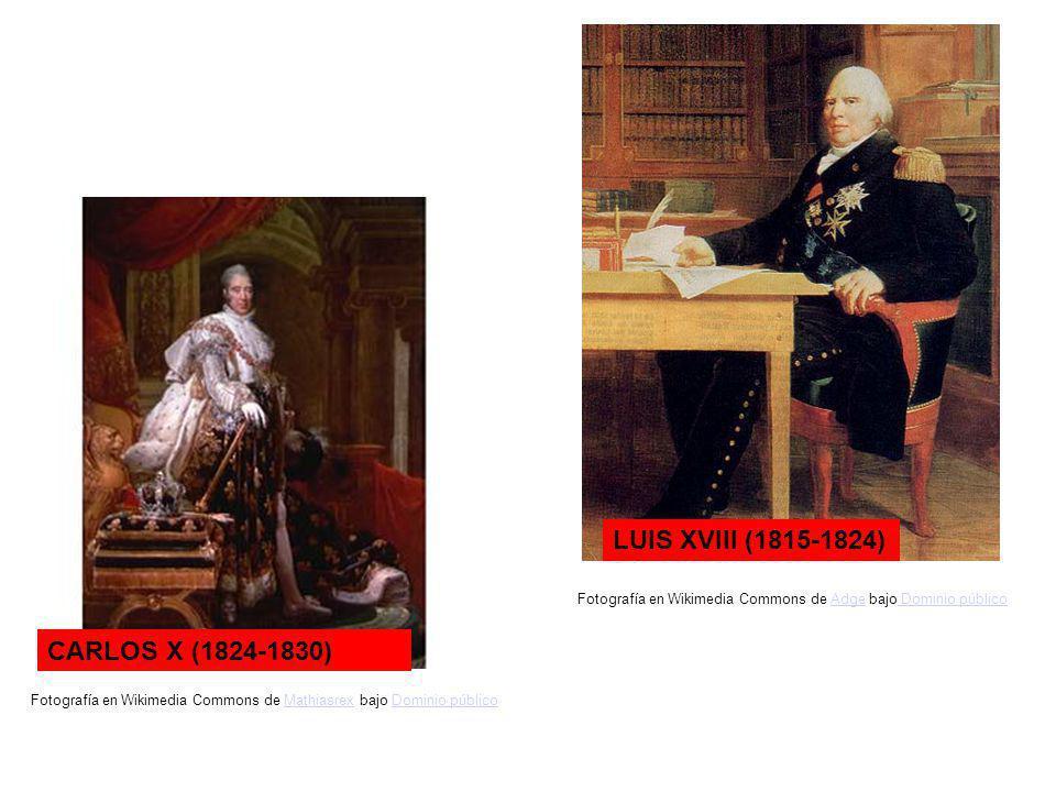 CARLOS X (1824-1830) LUIS XVIII (1815-1824) Fotografía en Wikimedia Commons de Mathiasrex bajo Dominio públicoMathiasrexDominio público Fotografía en Wikimedia Commons de Adge bajo Dominio públicoAdge Dominio público
