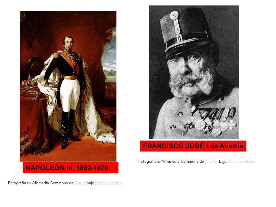 NAPOLEÓN III, 1852-1870. FRANCISCO JOSÉ I de Austria Fotografía en Wikimedia Commons de Testus bajo Domino públicoTestusDomino público Fotografía en W