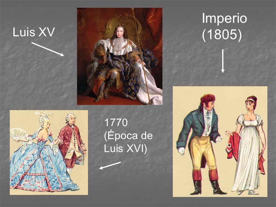 Luis XV 1770 (Época de Luis XVI) Imperio (1805)