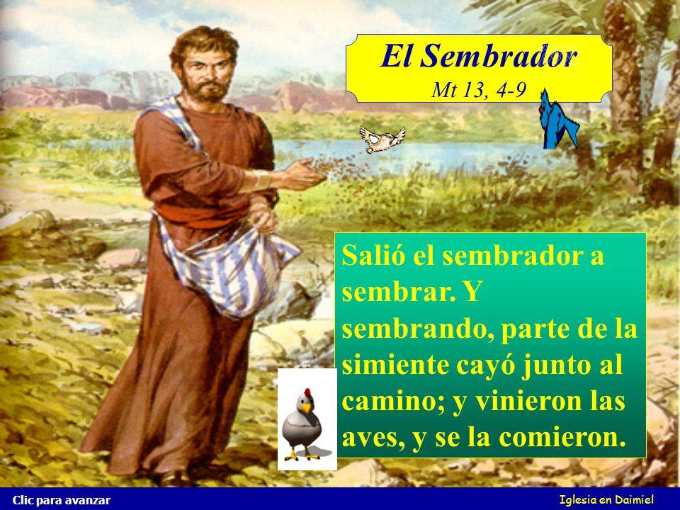 El Sembrador Mt 13, 4-9 Iglesia en Daimiel Salió el sembrador a sembrar.