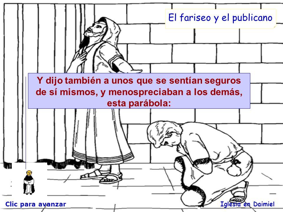 Clic para avanzar Iglesia en Daimiel Parábola del fariseo y el publicano