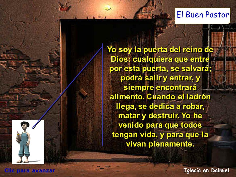 Clic para avanzar Iglesia en Daimiel El Buen Pastor Entonces Jesús les explicó el ejemplo: