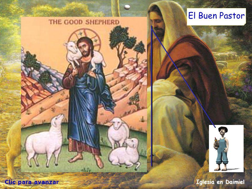 Clic para avanzar Iglesia en Daimiel El Buen Pastor Yo soy la puerta del reino de Dios: cualquiera que entre por esta puerta, se salvará; podrá salir