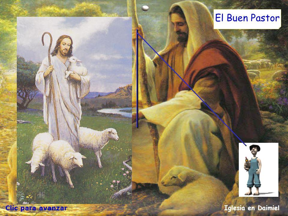 Clic para avanzar Iglesia en Daimiel El Buen Pastor Yo soy el buen pastor. El buen pastor está dispuesto a morir por sus ovejas. El que recibe un sala
