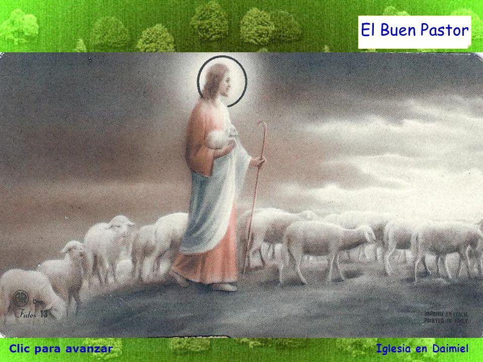 Clic para avanzar Iglesia en Daimiel El Buen Pastor Jesús les dijo: