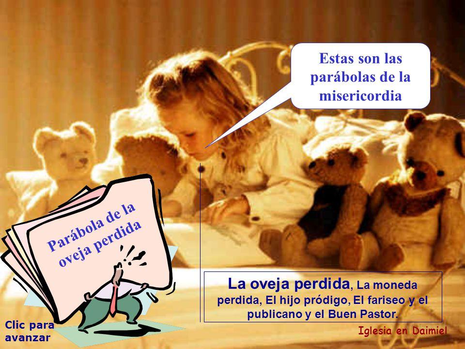 Parábola de la oveja perdida Antes os hablo un poco de la misericordia...