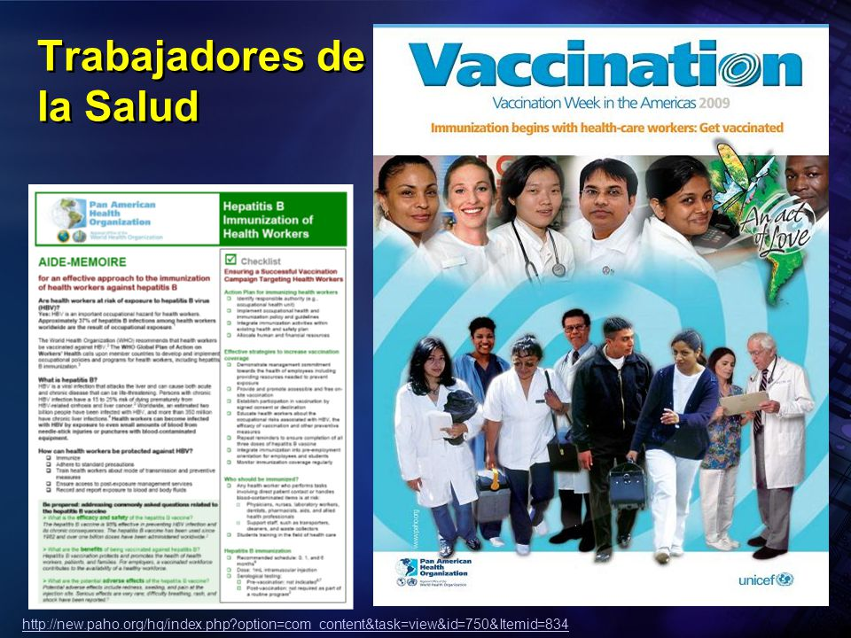 Pan American Health Organization Trabajadores de la Salud http://new.paho.org/hq/index.php?option=com_content&task=view&id=750&Itemid=834