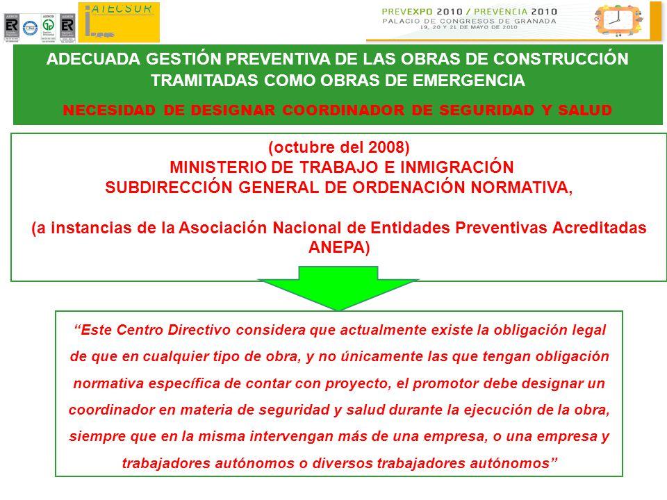 ADECUADA GESTIÓN PREVENTIVA DE LAS OBRAS DE CONSTRUCCIÓN TRAMITADAS COMO OBRAS DE EMERGENCIA NECESIDAD DE DESIGNAR COORDINADOR DE SEGURIDAD Y SALUD Es