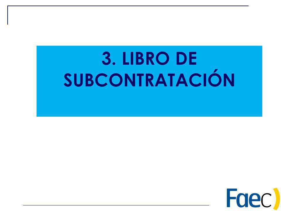 3. LIBRO DE SUBCONTRATACIÓN