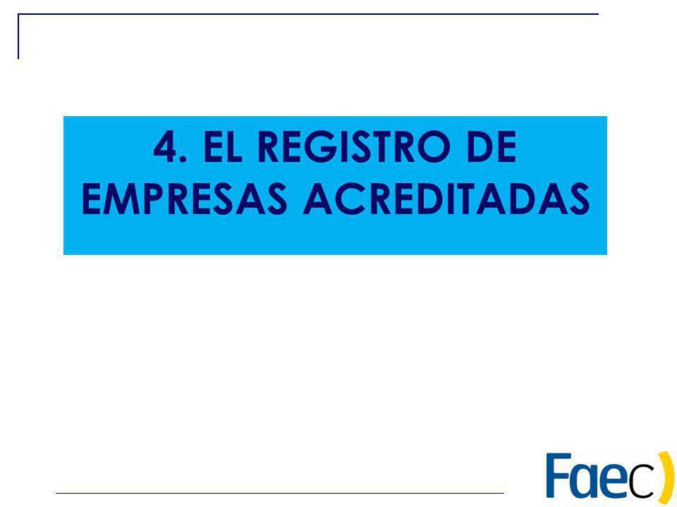 4. EL REGISTRO DE EMPRESAS ACREDITADAS