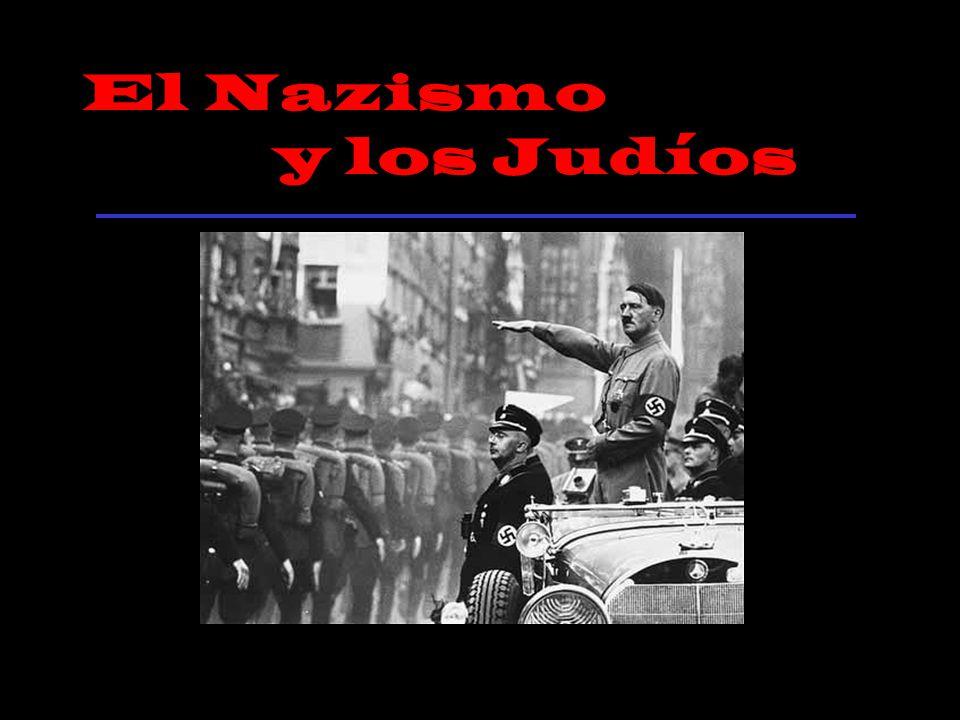 El Nazismo y los Judíos
