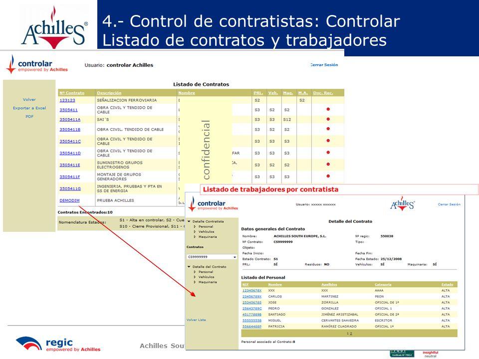 Achilles South Europe (Spain, Portugal & Italy) 10 Documentos en pdf y validados 4.- Control de contratistas: Controlar Detalle del trabajador