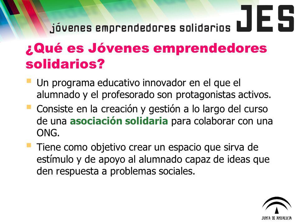 ¿Qué es Jóvenes emprendedores solidarios? Un programa educativo innovador en el que el alumnado y el profesorado son protagonistas activos. Consiste e