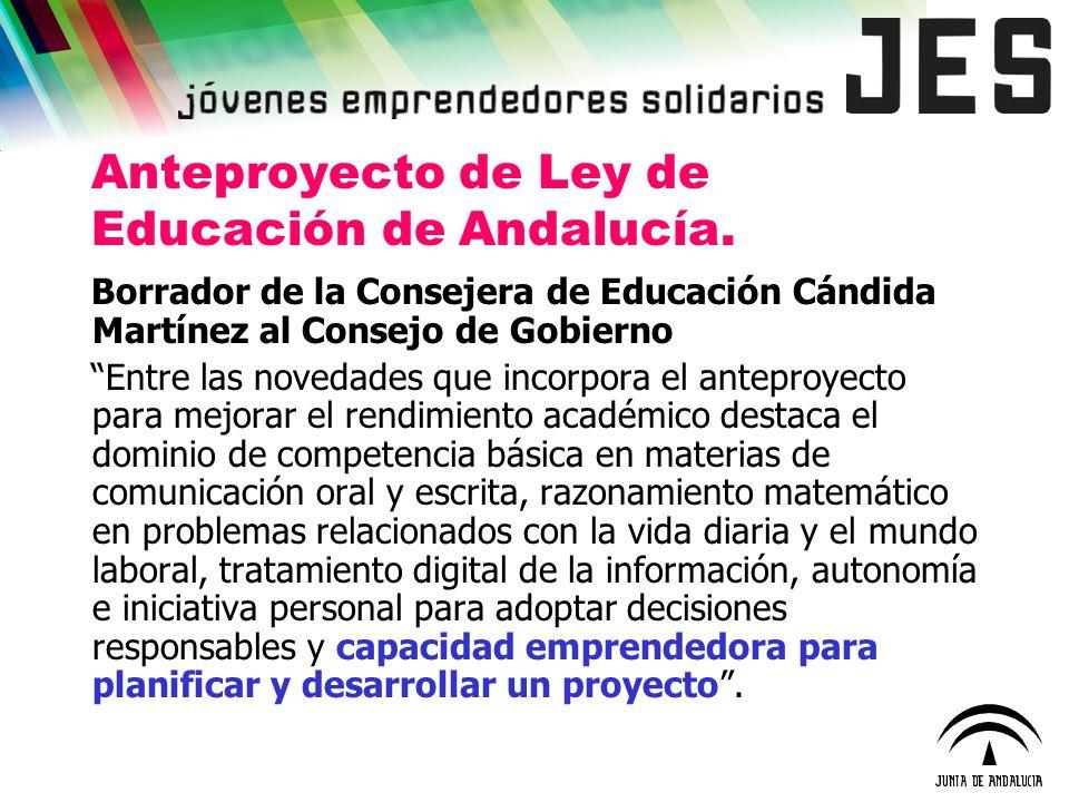 Anteproyecto de Ley de Educación de Andalucía. Borrador de la Consejera de Educación Cándida Martínez al Consejo de Gobierno Entre las novedades que i