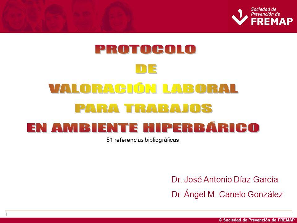 © Sociedad de Prevención de FREMAP 12 BUCEO Y TRABAJOS EN AMBIENTE HIPERBARICO CRITERIOS DE NO APTITUD No Apto Definitivo en las siguientes circunstancias: