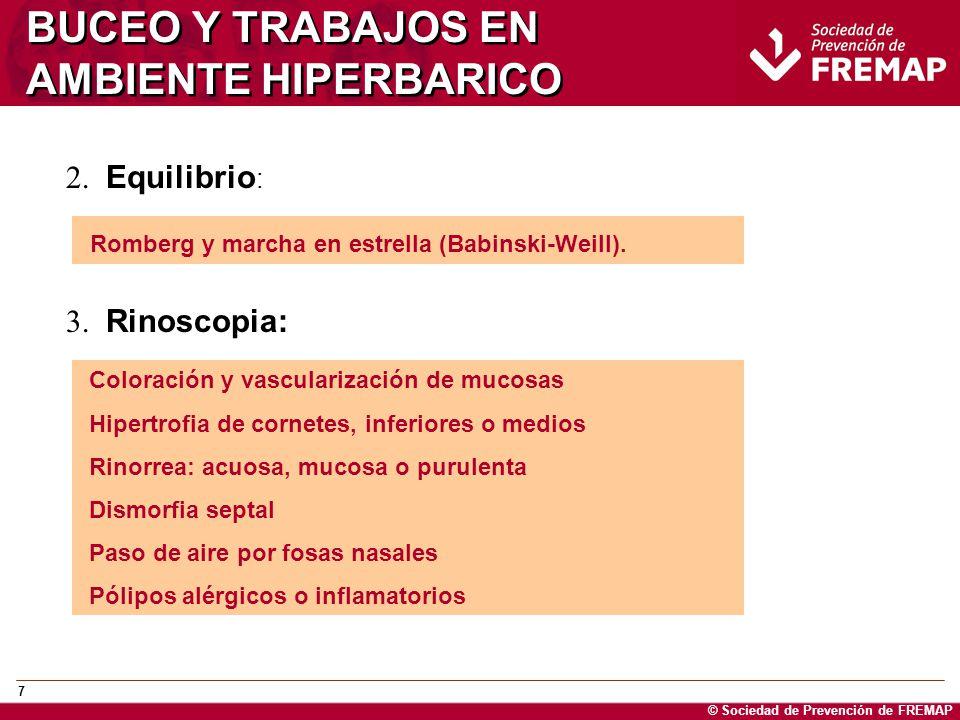© Sociedad de Prevención de FREMAP 8 BUCEO Y TRABAJOS EN AMBIENTE HIPERBARICO 4.