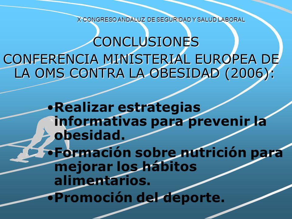 X CONGRESO ANDALUZ DE SEGURIDAD Y SALUD LABORAL CONCLUSIONES Elaboración de estrategias de prevención y tratamientos eficaces y viables.