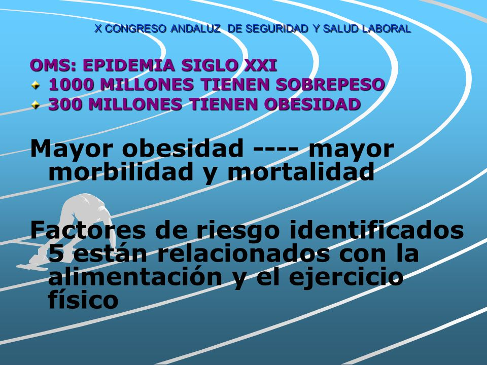 X CONGRESO ANDALUZ DE SEGURIDAD Y SALUD LABORAL ALTERACIONES ASOCIADAS A LA OBESIDAD: Enfermedad cardiovascular.Enfermedad cardiovascular. Cardiorresp