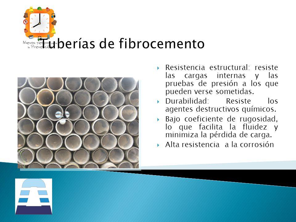 Tuberías de fibrocemento Resistencia estructural: resiste las cargas internas y las pruebas de presión a los que pueden verse sometidas. Durabilidad: