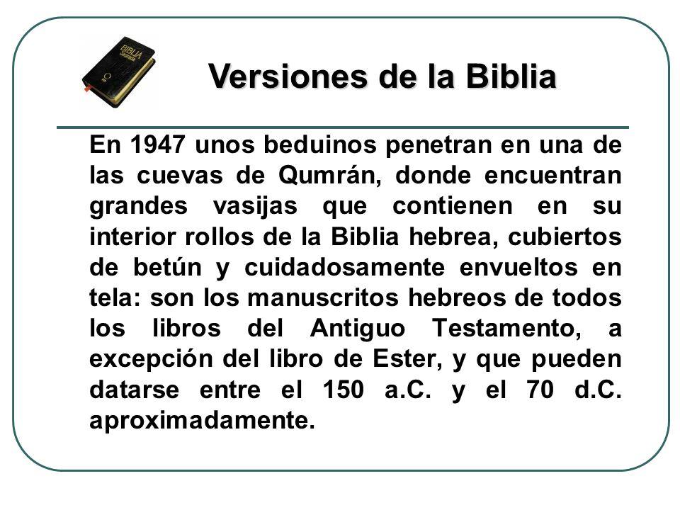 En 1947 unos beduinos penetran en una de las cuevas de Qumrán, donde encuentran grandes vasijas que contienen en su interior rollos de la Biblia hebre