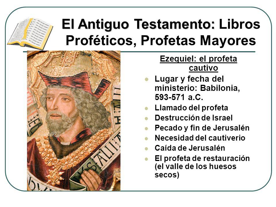 Ezequiel: el profeta cautivo Lugar y fecha del ministerio: Babilonia, 593-571 a.C. Llamado del profeta Destrucción de Israel Pecado y fin de Jerusalén