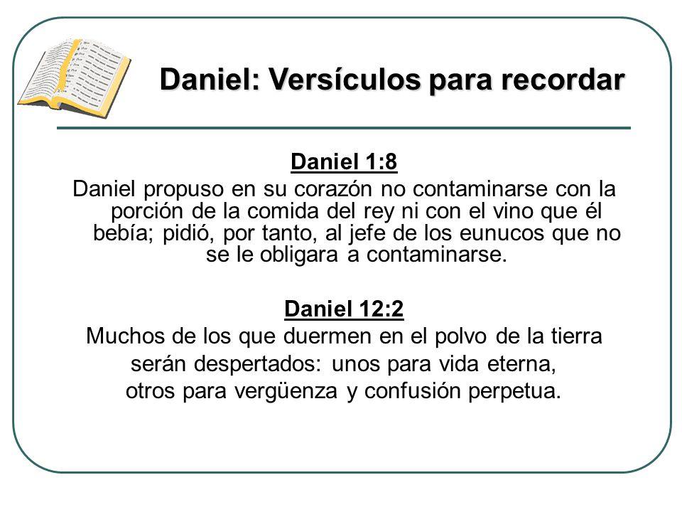 Daniel 1:8 Daniel propuso en su corazón no contaminarse con la porción de la comida del rey ni con el vino que él bebía; pidió, por tanto, al jefe de