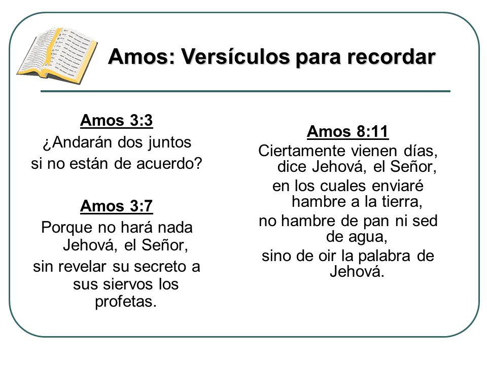 Amos 8:11 Ciertamente vienen días, dice Jehová, el Señor, en los cuales enviaré hambre a la tierra, no hambre de pan ni sed de agua, sino de oir la pa