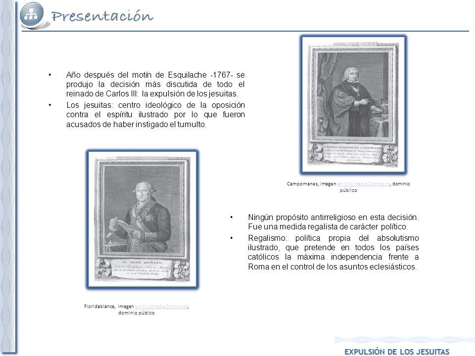 Año después del motín de Esquilache -1767- se produjo la decisión más discutida de todo el reinado de Carlos III: la expulsión de los jesuitas. Los je