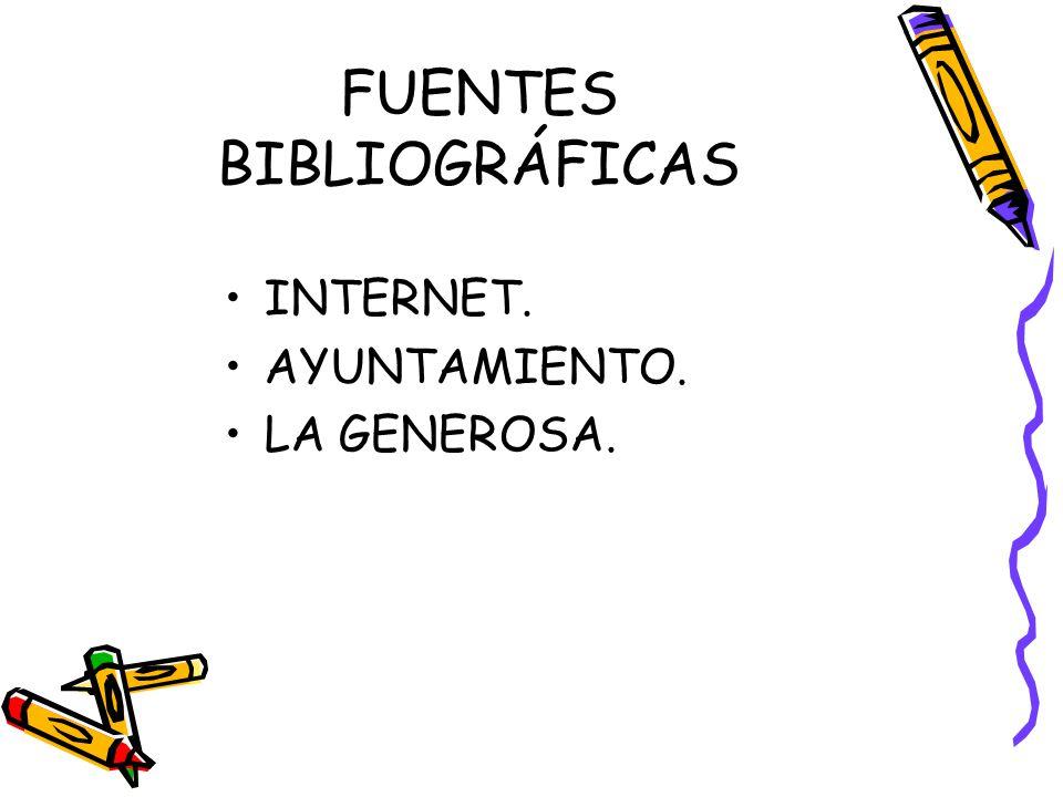 FUENTES BIBLIOGRÁFICAS INTERNET. AYUNTAMIENTO. LA GENEROSA.