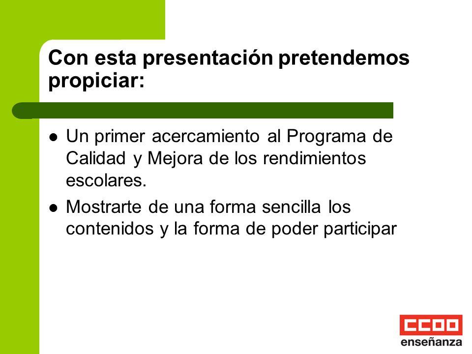 PROGRAMA DE CALIDAD Y MEJORA DE LOS RENDIMIENTOS ESCOLARES EN LOS CENTROS DOCENTES PÚBLICOS
