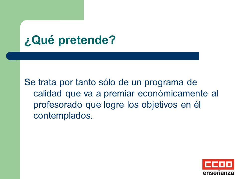 ¿Para qué este Programa? Para mejorar de la calidad de la enseñanza del sistema educativo andaluz. Para mejorar el rendimiento escolar del alumnado. P