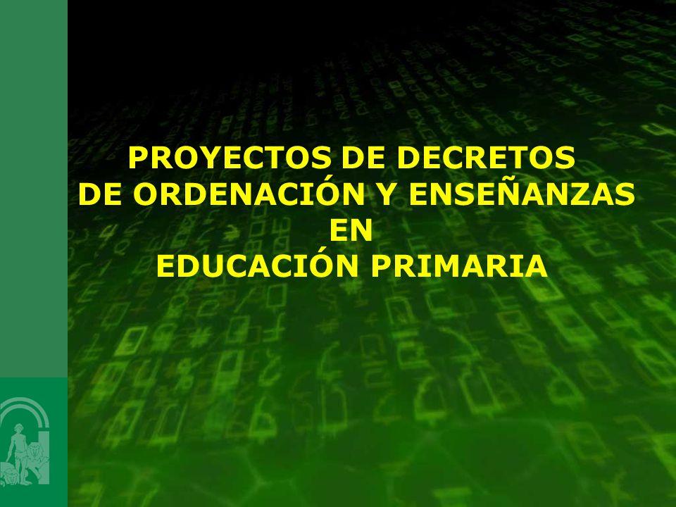PROYECTOS DE DECRETOS DE ORDENACIÓN Y ENSEÑANZAS EN EDUCACIÓN PRIMARIA
