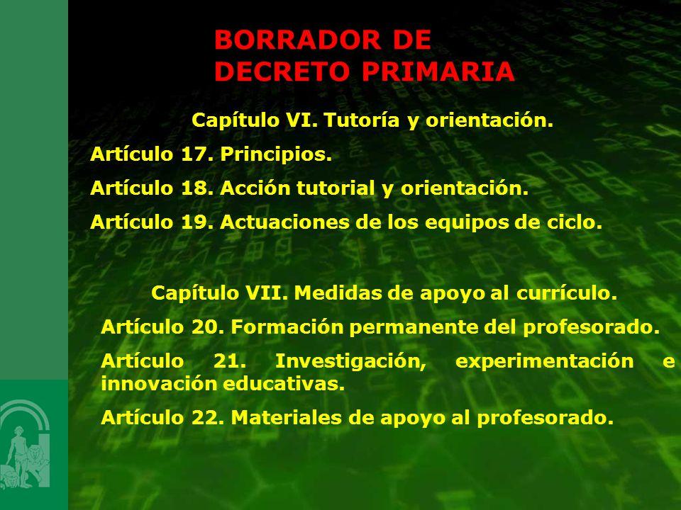 Capítulo VI. Tutoría y orientación. Artículo 17. Principios. Artículo 18. Acción tutorial y orientación. Artículo 19. Actuaciones de los equipos de ci
