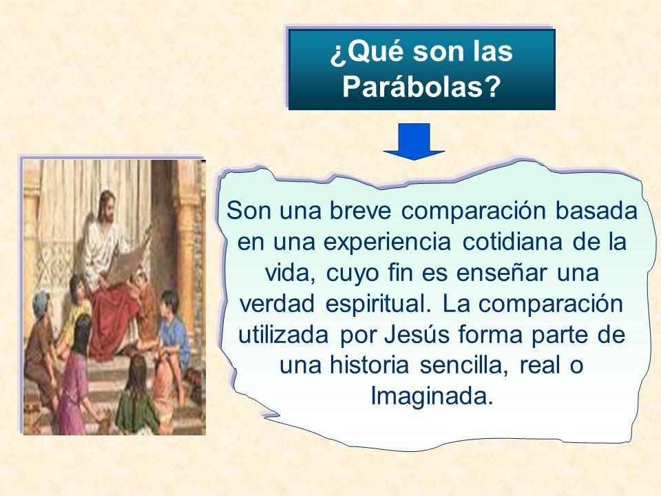Jesús empleaba mucho las parábolas cuando anunciaba la Buena Noticia.