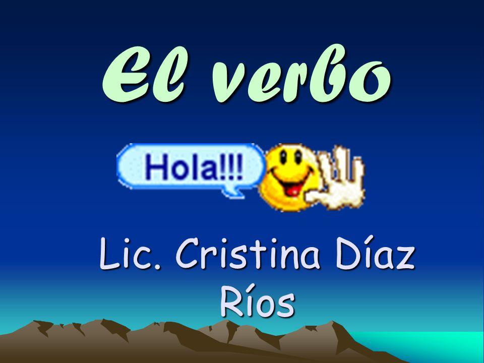 El verbo Lic. Cristina Díaz Ríos