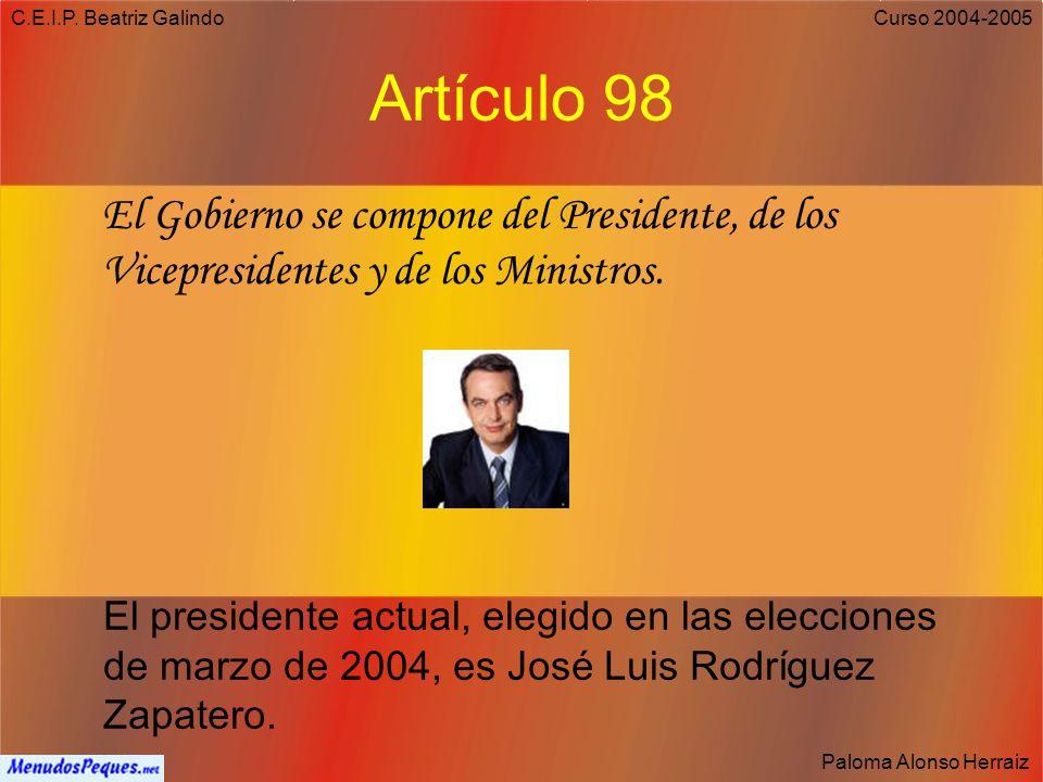 C.E.I.P. Beatriz Galindo Paloma Alonso Herraiz Curso 2004-2005 Artículo 57 1. La Corona de España es hereditaria en los sucesores de S.M. Don Juan Car