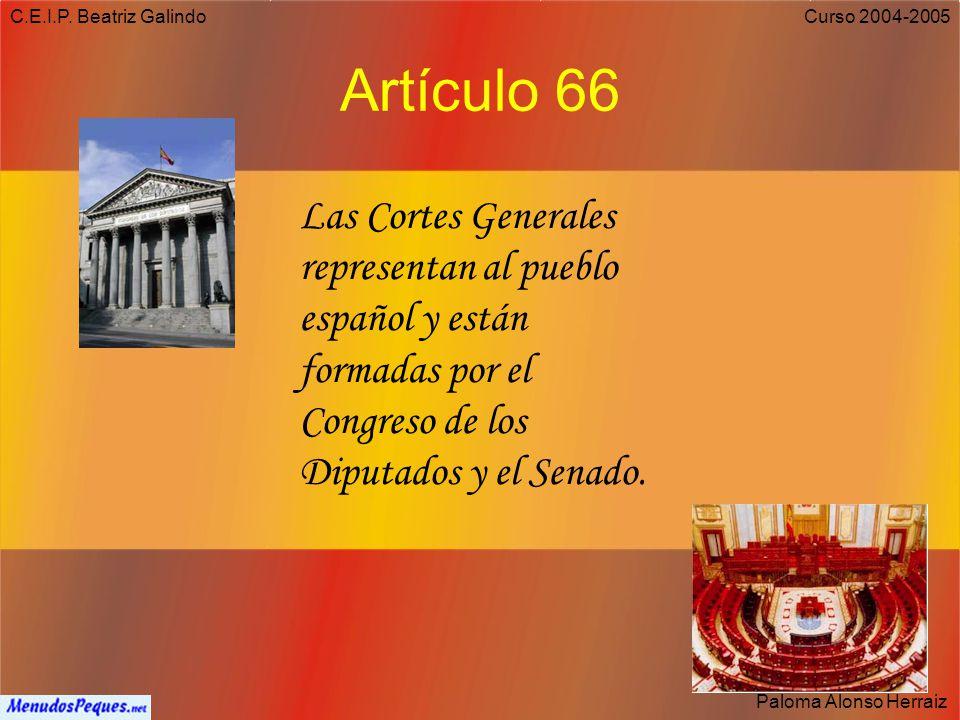 C.E.I.P. Beatriz Galindo Paloma Alonso Herraiz Curso 2004-2005 Artículo 98 El Gobierno se compone del Presidente, de los Vicepresidentes y de los Mini