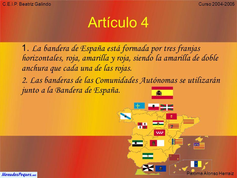 C.E.I.P. Beatriz Galindo Paloma Alonso Herraiz Curso 2004-2005 Artículo 3 1.El castellano es la lengua oficial del Estado. 2.Las demás lenguas serán o