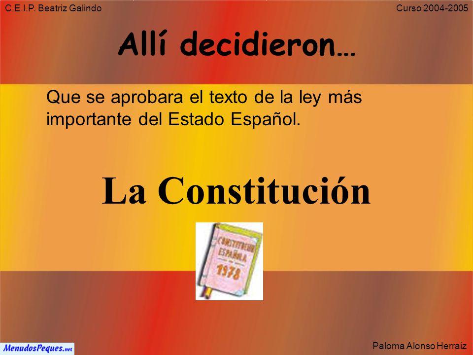 C.E.I.P. Beatriz Galindo Paloma Alonso Herraiz Curso 2004-2005 Todo empezó en Los españoles acudieron masivamente a las urnas