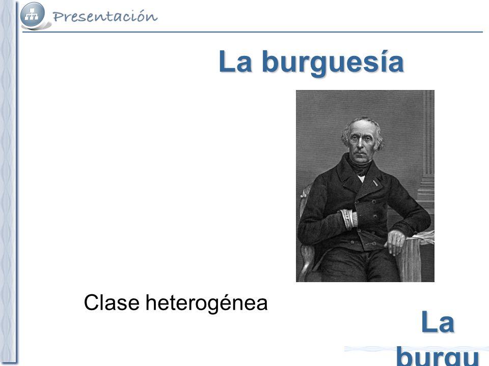 La burgu esía Clase heterogénea