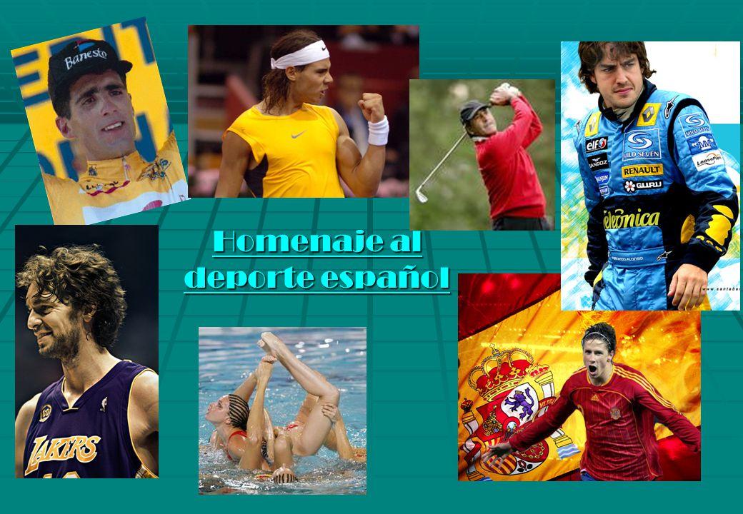 Homenaje al Homenaje al deporte español deporte español