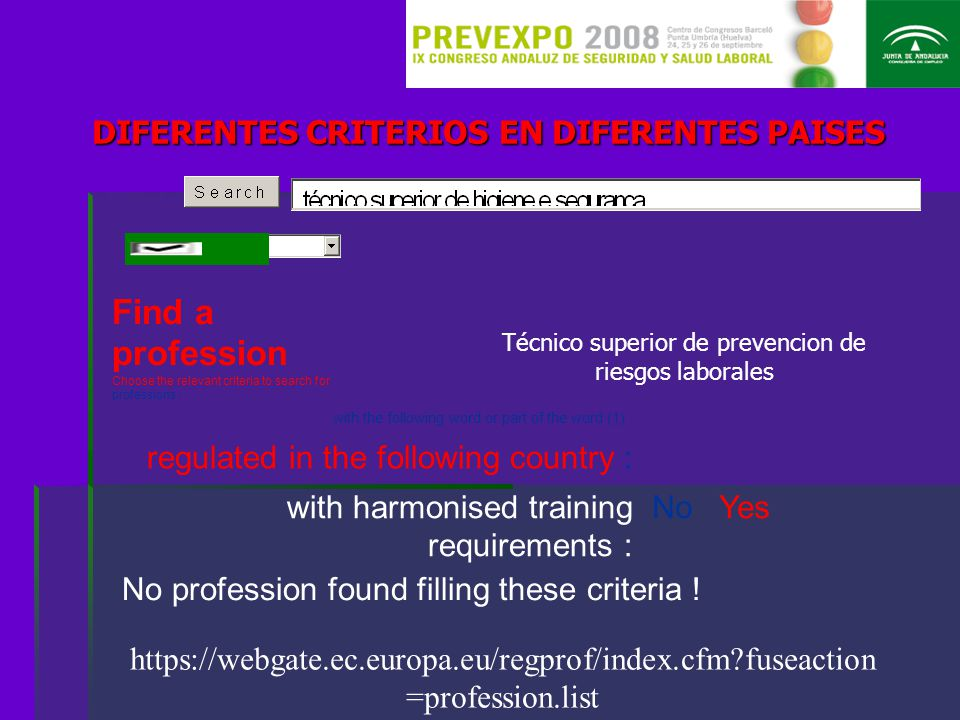 DIFERENTES CRITERIOS EN DIFERENTES PAISES Find a profession Choose the relevant criteria to search for professions : with the following word or part o