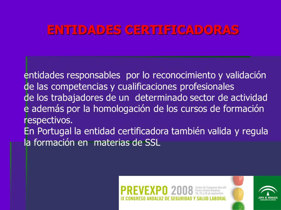 entidades responsables por lo reconocimiento y validación de las competencias y cualificaciones profesionales de los trabajadores de un determinado sector de actividad e además por la homologación de los cursos de formación respectivos.