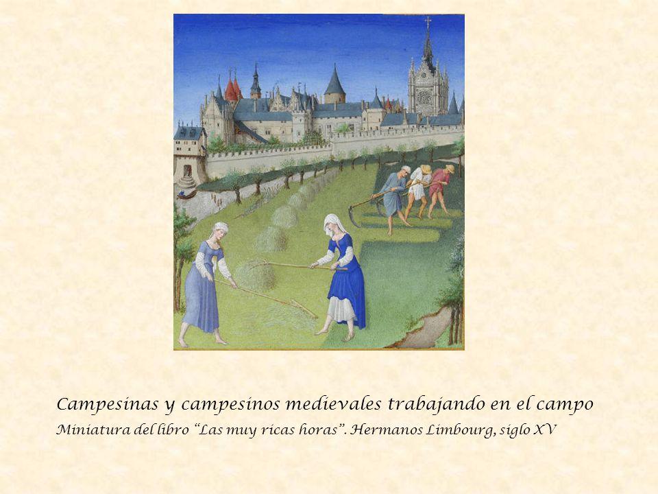 Campesinas y campesinos medievales trabajando en el campo Miniatura del libro Las muy ricas horas.