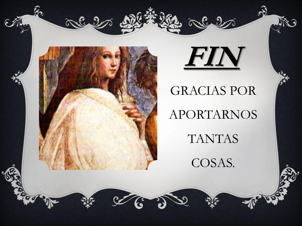 FIN GRACIAS POR APORTARNOS TANTAS COSAS.