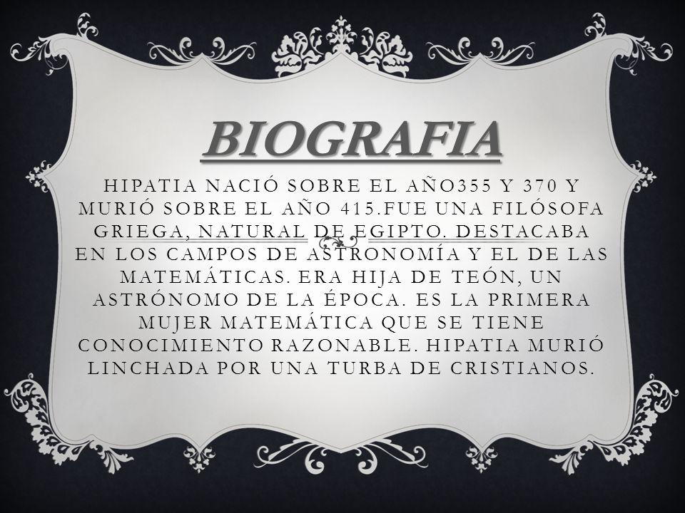 TEÓN(FILÓSOFO,ASTRÓNOMO Y PADRE DE HIPATIA),DAMASCIO(FILÓSOFO),ISIDORO( FILÓSOFO Y MARIDO DE HIPATIA), HERCULIANO(MIEMBRO DE LA CORTE REAL),ORETES(PREFECTO IMPERIAL Y AMIGO Y ALUMNO SUYO),ETC.